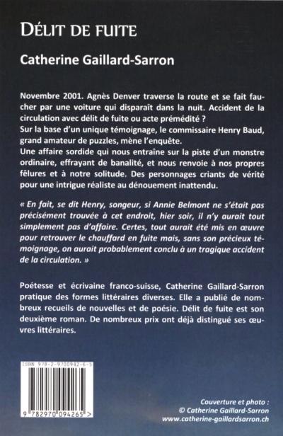 Délit de fuite, roman policier, Catherine Gaillard-Sarron 2016