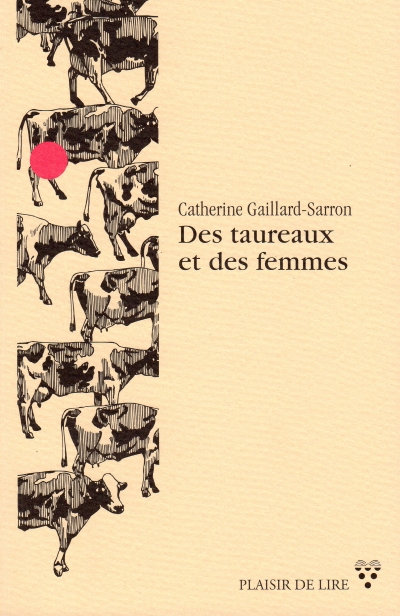 Des taureaux et des femmes 2020 nouvelles contemporaines, Ed Plaisir de Lire
