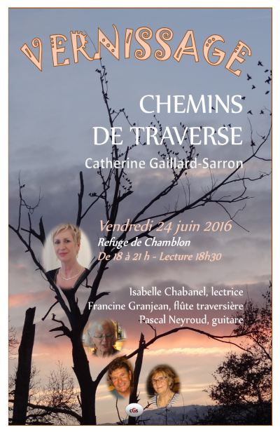 Affiche Chemins de traverse, Vernissage 24.6.16