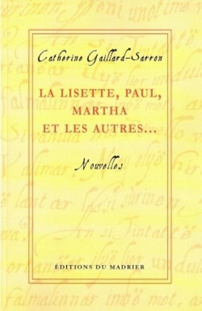Nouvelles publiées aux Ed. du Madrier de Catherine Gaillard-Sarron