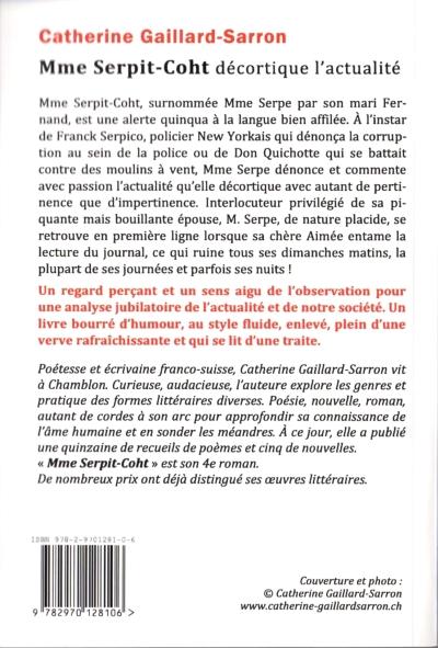 Mme Serpit-Coht décortique l'actualité. 4e de couverture, Catherine Gaillard-Sarron